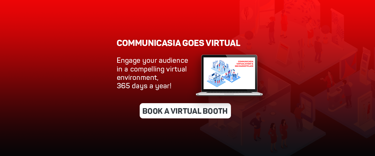 Book your CommunicAsia Virtual Booth