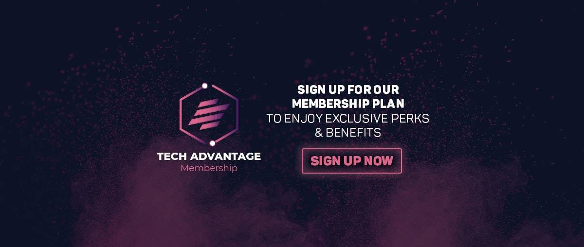 Sign up for ConnecTechAsia's Tech Advantage Membership Plan to enjoy exclusive event perks & benefits